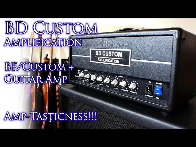BD Custom Amplification BF/Custom + Guitar Amp | AMP-TASTICNESS! 😃