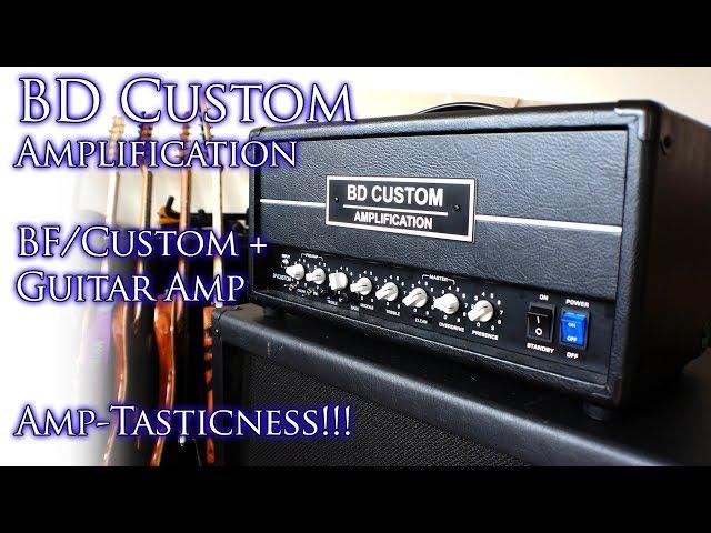 BD Custom Amplification BF/Custom + Guitar Amp | AMP-TASTICNESS! 😃