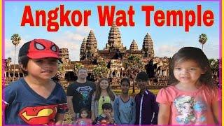 Amazing Angkor Wat Temple/Kingdom of Wonder Cambodia/Kids and family adventure trip