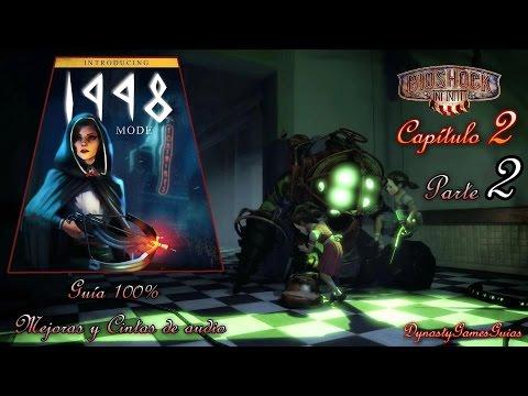 Bioshock Infinite DLC Panteón Marino Capítulo 2-2 Guía Modo 1998 Mejoras/Cintas audio (Resubido2014)