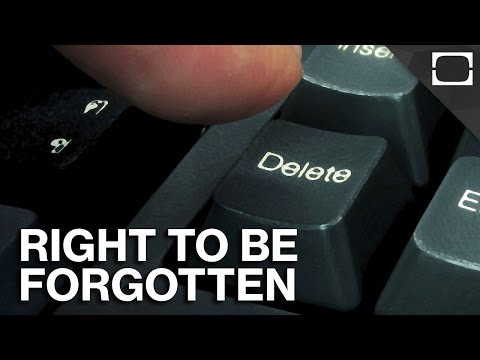 Do You Have The Right To Be Forgotten Online?