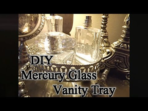 Relatively DIY Mercury Glass Vanity Tray - YouTube QC81