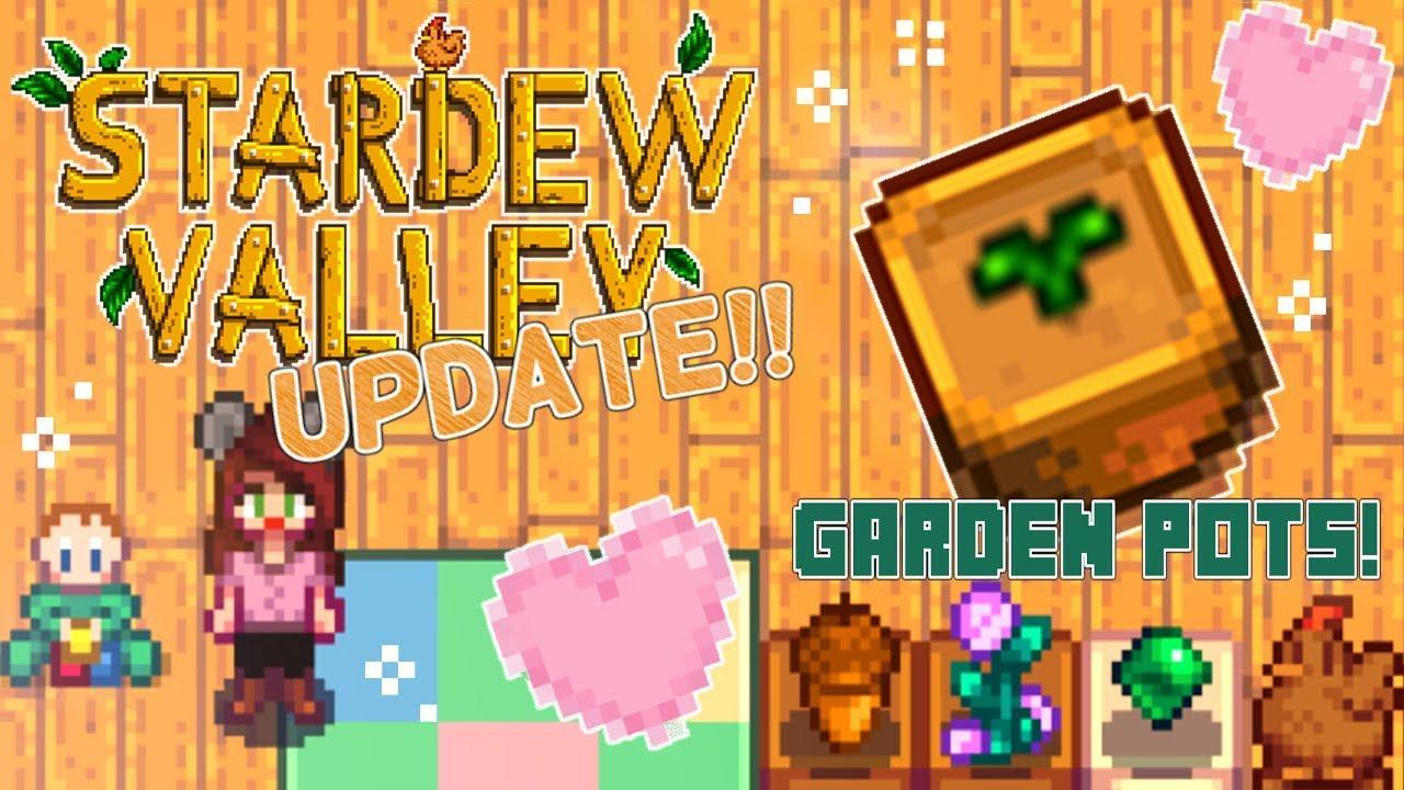 Garden Pots Stardew Valley Update 1 3 Ep 1 Youtube