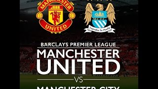 [Derby Manchester] Manchester United Vs Manchester City 25/10/2015 - Fifa Online 3