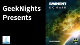Eminent Domain - GeekNights Presents