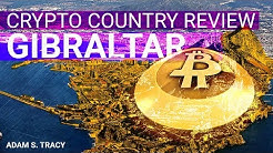 Adam Tracy's Crypto Country Review: Gibraltar