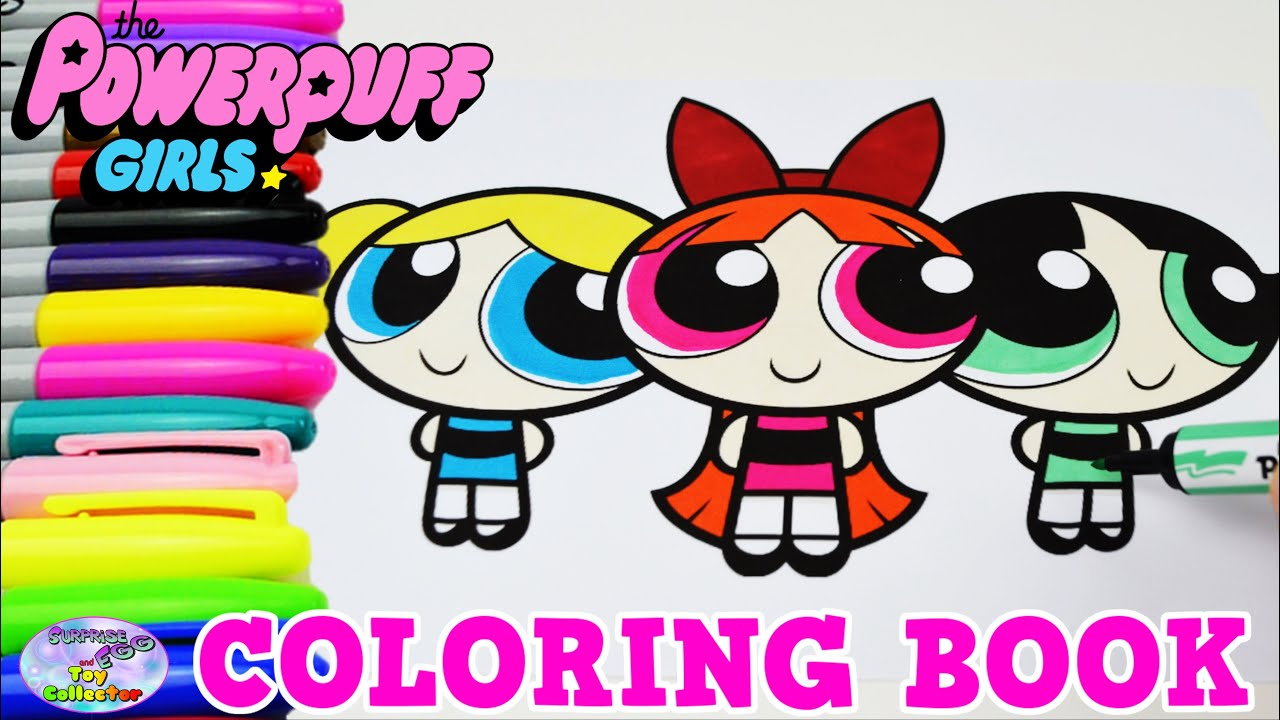 the powerpuff girls coloring book blossom bubbles show episode surprise egg and toy collector setc youtube - Girls Coloring Book