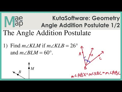 KutaSoftware: Geometry- Angle Addition Postulate Part 1