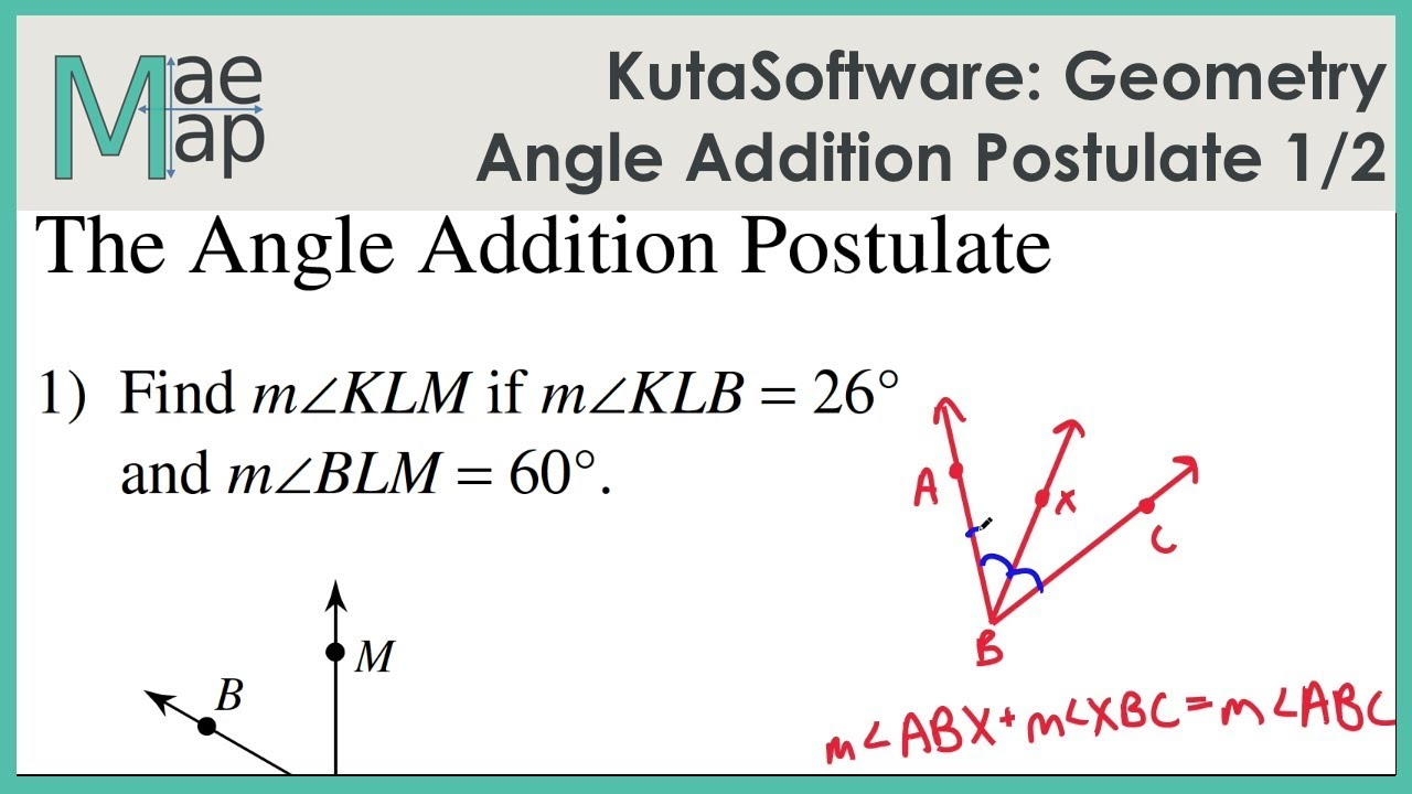 KutaSoftware: Geometry- Angle Addition Postulate Part 1 - YouTube
