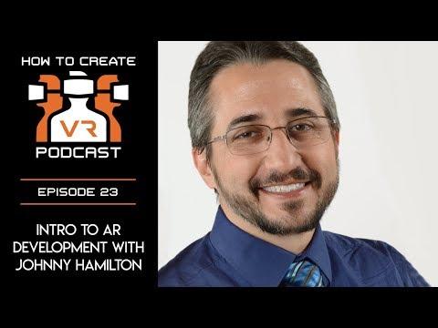 Podcast   E23   Intro to AR Development   Johnny Hamilton