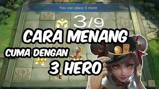 CARA MENANG CUMA DENGAN 3 HERO - MAGIC CHESS MOBILE LEGENDS