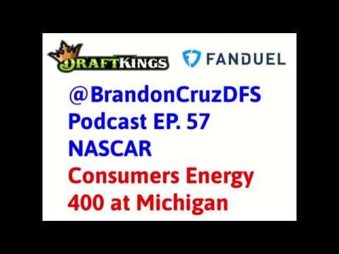 Fantasy NASCAR Consumers Energy 400 DFS Preview BrandonCruzDFS