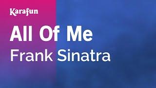 Karaoke All Of Me - Frank Sinatra *