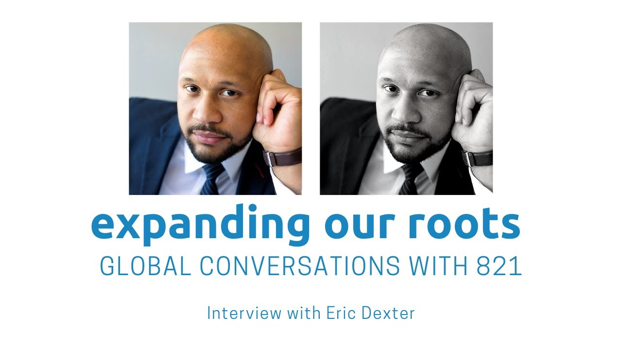 Expanding Our Roots: Eric Dexter