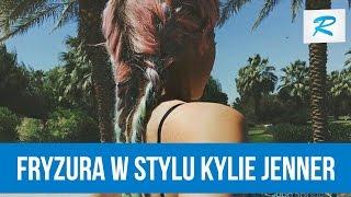 Jak zrobić fryzurę w stylu Kylie Jenner [RUSZ SIĘ]