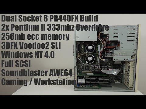 Dual Pentium II Overdrive Build. 3DFX Voodoo2 SLI, Intel PR440FX, Windows NT4.0