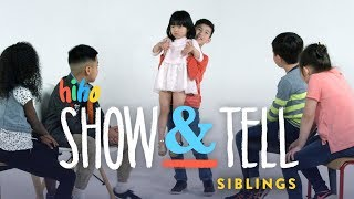 Siblings | Show and Tell | HiHo Kids