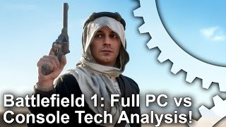 Battlefield 1: PS4 vs Xbox One/PC Graphics Comparison + Full Frame-Rate Analysis