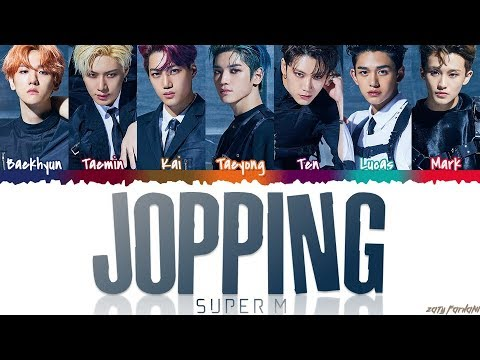 SuperM (슈퍼엠) - 'JOPPING' Lyrics [Color Coded_Han_Rom_Eng]