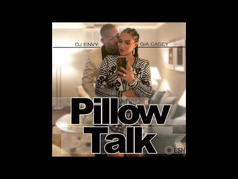 DJ Envy & Gia Casey's Pillow Talk: Volume 6