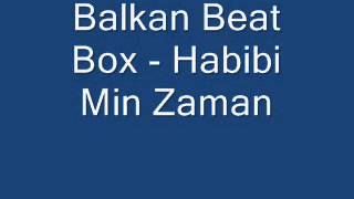 Balkan Beat Box   Habibi Min Zaman   YouTube