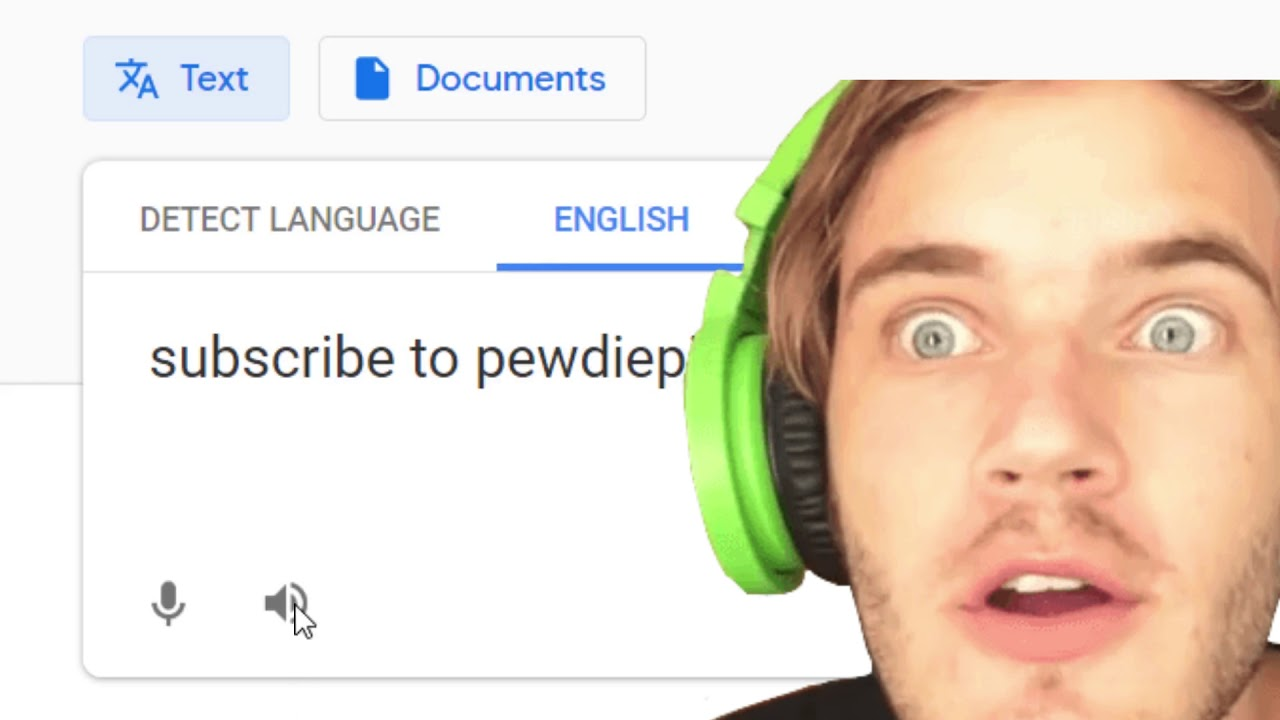 Google translator saying Subscribe to PewDiePie for 1 hour