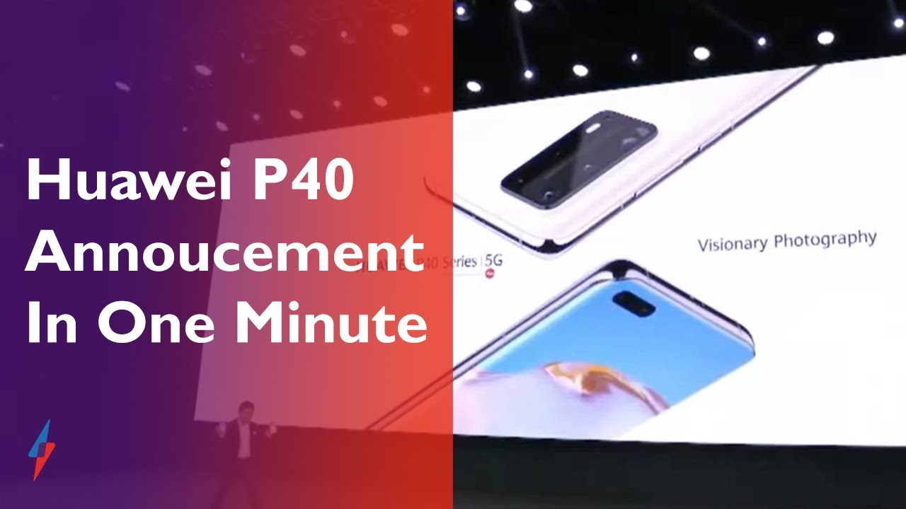 Huawei P40: All You Need To Know In Under 1 Minute – Trusted Reviews