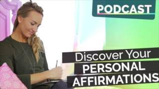 Episode #41: Yoga Podcast - How to Discover Your Personal Affirmations