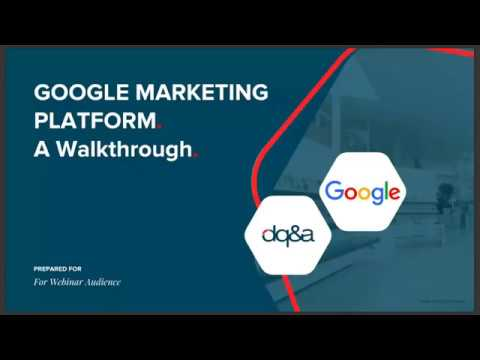 Dq A Webinar Google Marketing Platform Basics Youtube