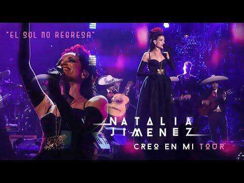 Natalia Jiménez / El Sol No Regresa / #CreoEnMiTour (2015)