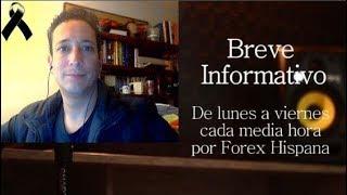 Breve Informativo - Noticias Forex del 15 de Noviembre 2018