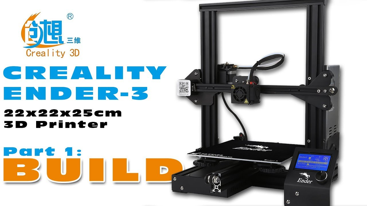 Creality ENDER-3 Desktop 3D printer – Build Report