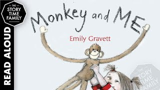 Monkey And Me Kids Books Read Aloud