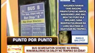 Punto por Punto: Bus segregation, makakaluwag sa EDSA?