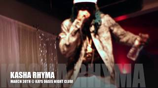 KASHA RHYMA PERFORMMING LIVE