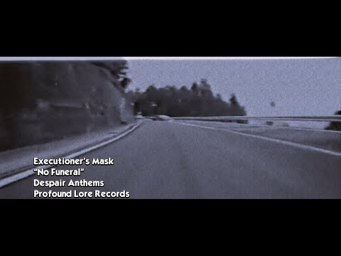 EXECUTIONER'S MASK - No Funeral (official visualizer)
