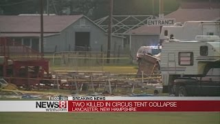 Two dead after New Hampshire circus tent collapses