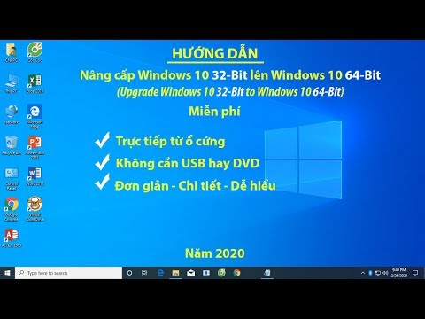 Cách Nâng Cấp Windows 10 32-Bit Lên Windows 10 64-Bit | Upgrade Windows 10 32-Bit To 64-Bit