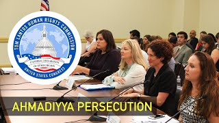 Tom Lantos Human Rights Commission of U.S. Congress discusses persecution of Ahmadiyya Muslims