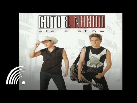 Guto & Nando - Quebradas Na Noite - Álbum Ela é Show (Oficial)