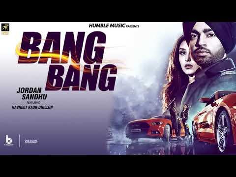 bang-bang-(full-video)-jordan-sandhu-ft.-navneet-kaur-dhillon-latest-song