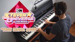 Steven Universe: The Movie - True Kinda Love (Piano Cover) видео