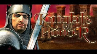 Knights of Honor - рыцарский обзор на игру Рыцари чести