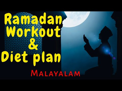 ramadan-diet-plan- -ramadan-workout-plan- -malayalam- -ramadan-fitness-tips- -certified-trainer- 
