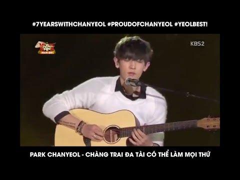 Park Chanyeol Chàng Trai đa Tài #7YearsWithChanyeol