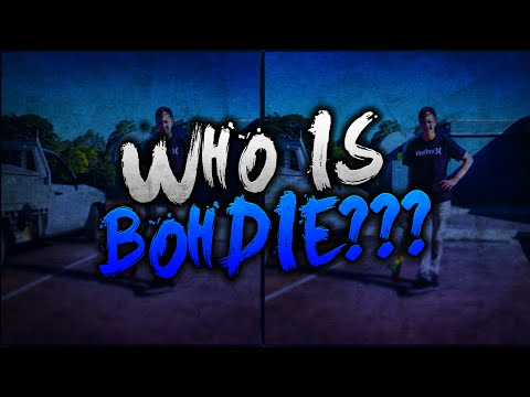 Who Is Bohdie???