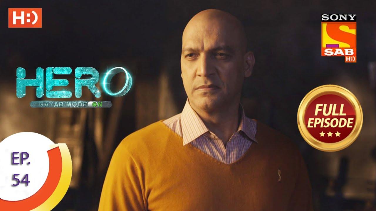 Download Hero - Gayab Mode On - Ep 54  - Full Episode - 18th February, 2021