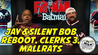 JAY AND SILENT BOB REBOOT, CLERKS 3, MALLRATS
