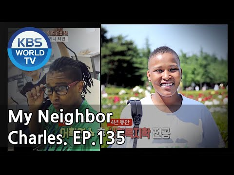 My Neighbor, Charles | 이웃집 찰스 Ep.134/Jane from Kenya hopes to become a social worker[ENG/2018.04.05]