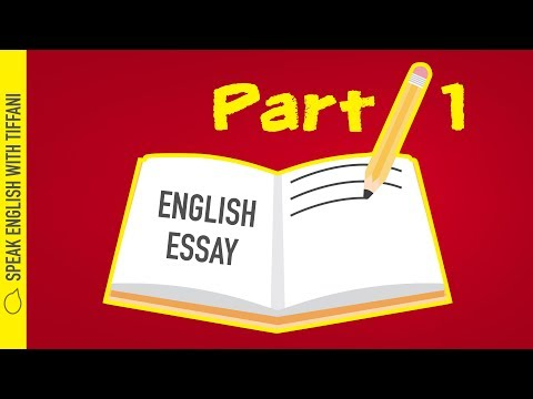 part 1 english essay Welcome to speak english with tiffani i am teacher tiffani and today we are going to learn part one of the third secret to speaking english do you want to know how to properly write an essay in.